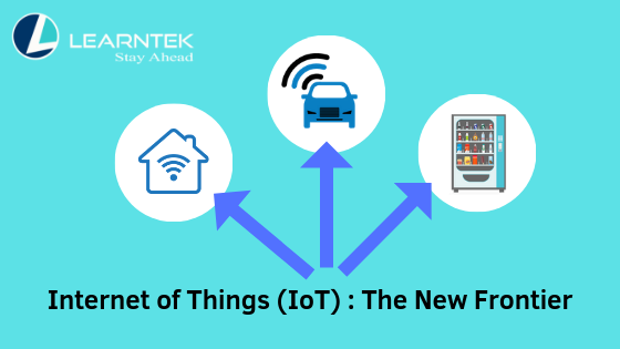 Internet of Things (IoT): The New Frontier