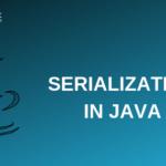 Serialization in Java