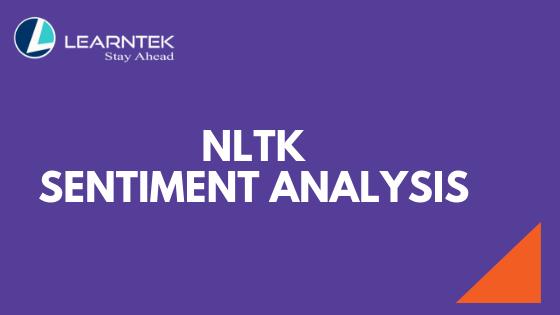 Natural Language Processing : Sentiment Analysis | Learntek