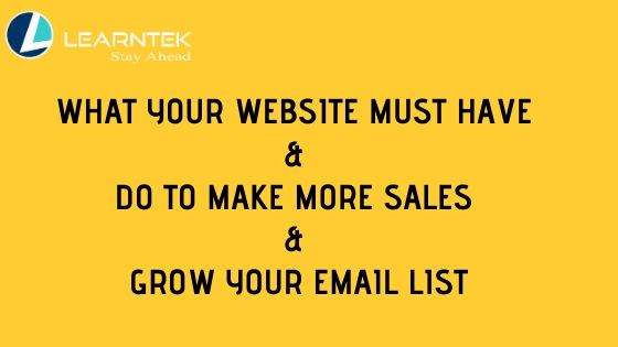 What Your Website MUST Have & Do To Make More Sales & Grow Your Email List