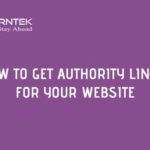 How to Get Authority Links for Your Website
