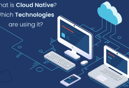What is Cloud Native_ Which Technologies are using it_