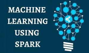 Machine Learning Using Spark Training, Machine Learning