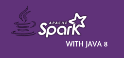 APACHE SPARK WITH JAVA 8