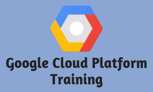 GCP - Google Cloud Platform Training