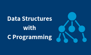 Data Structures with C Programming